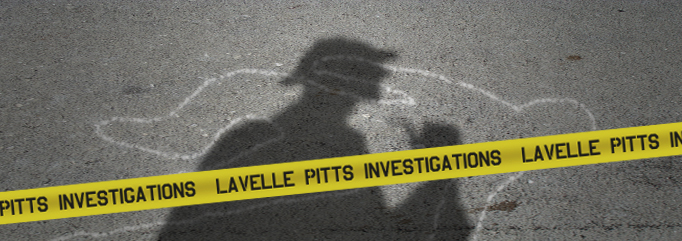 LaVelle Pitts Investigations